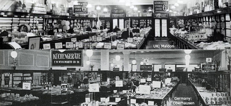 Six hundred miles apart but virtually identical in layout and atmosphere - two F. W. Woolworth one in Maldon, Essex, England and one in Oberhausen, Germany. By the 1930s the chain had become the first retailer to establish a consistent global brand