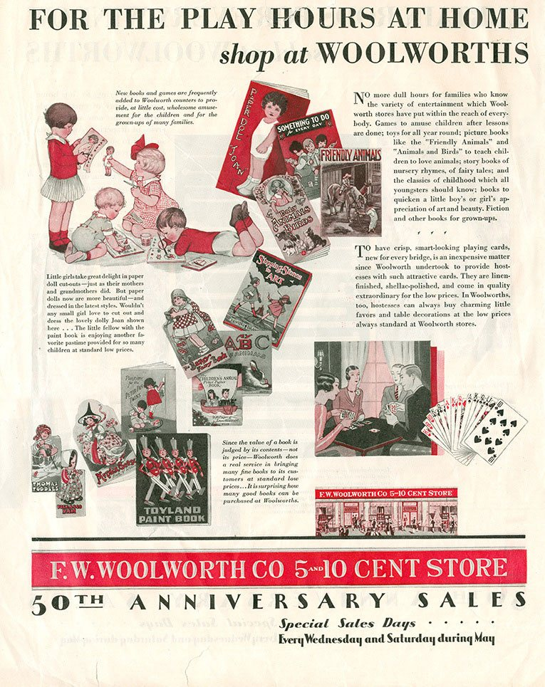 F. W. Woolworth Co.took out a large spread in several magazines and periodicals to celebrate their 50th birthday in 1929.  This one came from the Saturday Evening Post