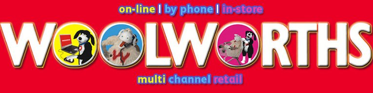 'on-line, by phone or in-store' - true multi-channel retailing from Woolworths in the 2000s