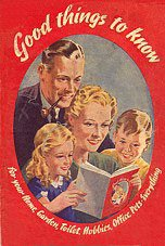More than a million copies of this Good Things to Know booklet were issued through Woolworths' stores in 1940.