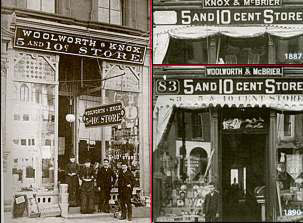 Reading Pennsylvania's original Five and Ten Cent Store which was opened by jointly by Frank Woolworth and his cousin Seymour Knox in September 1884, and the store in Lockport, New York opened by Knox and another cousin Edwin McBrier in 1887. Woolworth later took over the Knox share at Lockport.