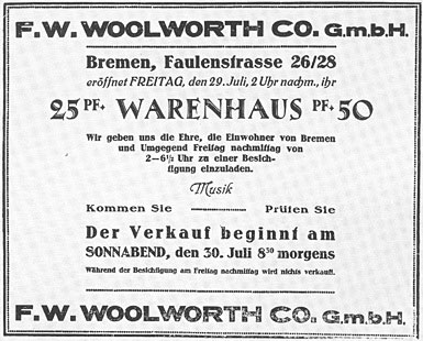 Opening announcement for the first German Woolworth store, in the Northern coastal City of Bremen. It opened for a preview at 2pm on Friday 29 July 1927, with the first sales registered at 8.30am the following morning