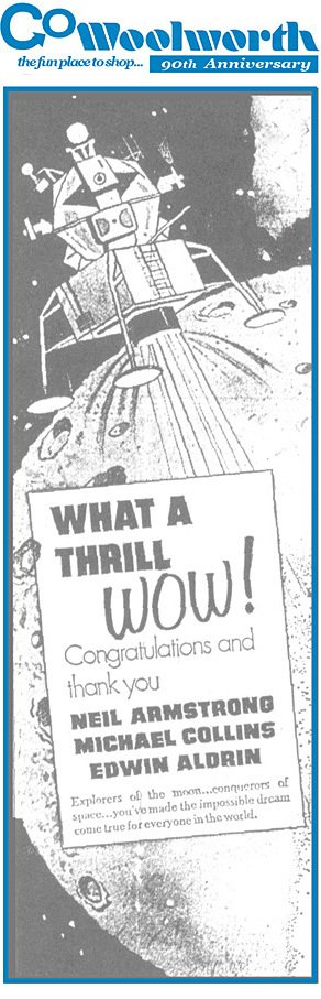 A sheer touch of class, as Woolworth placed advertisements in newspapers around the world congratulating the astronauts on the moon landing in 1969.