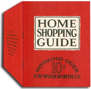 Woolworth's first catalogue - a fiftieth anniversary souvenir, widely distributed to customers in the USA and Canada in 1929